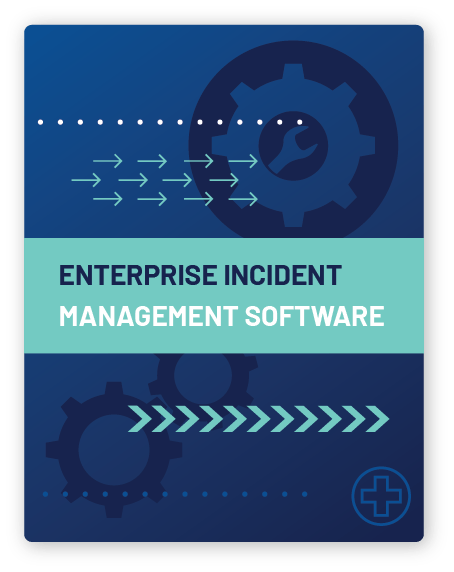 Enterprise Incident Management Software